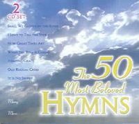 50 MOST BELOVED HYMNS