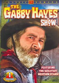 Gabby Hayes Show - Volume 1