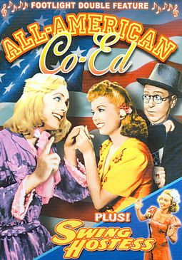Musical Double Feature - All-American Co-Ed / Swing Hostess