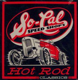 So-Cal Speed Shop's Hot Rod Classics