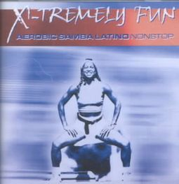 X-tremely Fun - Aerobic Samba Latino Vol.1