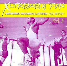 X-Tremely Fun: Aerobic Samba Latino, Vol. 2