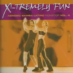 X-Tremely Fun: Aerobic Samba Latino Nonstop, Vol. 4