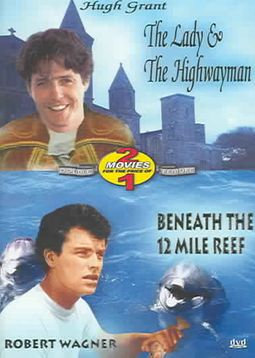 Lady & The Highwatman/Beneath The 12 Mile Reef