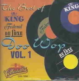 The Best of King Federal & Deluxe Doo Wop, Vol. 1
