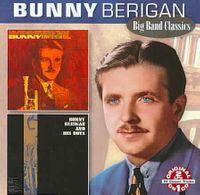 Bunny/Bunny Berigan and His Boys [Remaster]