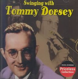 SWINGIN WITH TOMMY DORSEY