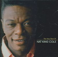 The Very Best of Nat King Cole [Capitol] [Remaster]