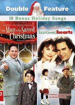 Borrowed Hearts/The Man Who Saved Christmas