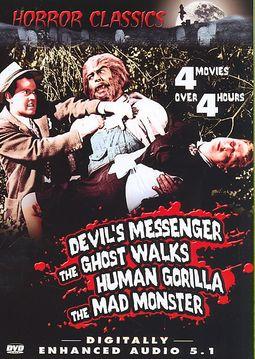 Horror Classics, Vol. 19: Devil's Messenger/The Ghost Walks/Human Gorilla/The Mad Monster