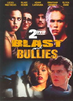 BLAST/BULLIES