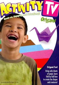 Activity TV - Origami Fun With Paper !