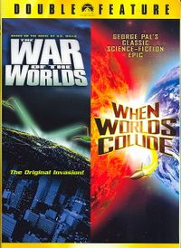 War of the Worlds/When Worlds Collide