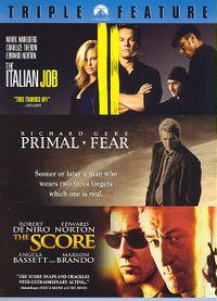 Italian Job/Primal Fear/The Score