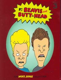 Beavis and Butt-Head - The Mike Judge Collection: Vol. 3