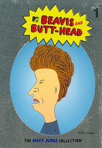 Beavis and Butt-Head - The Mike Judge Collection: Vol. 1