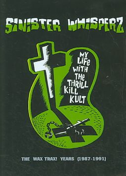 Sinister Whisperz, Vol. 1: The Wax Trax Years (1987-1991) [Limited Box]