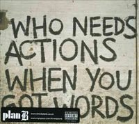 Who Needs Actions When You Got Words [PA]
