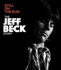 STILL ON THE RUN:JEFF BECK STORY
