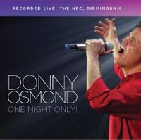 ONE NIGHT ONLY LIVE IN BIRMINGHAM