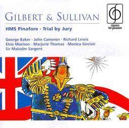 Gilbert & Sullivan: HMS Pinafore; Trial By Jury