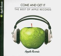 Come and Get It: The Best of Apple Records [Digipak]