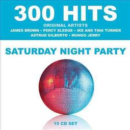 300 Hits: Saturday Night Party [Box]