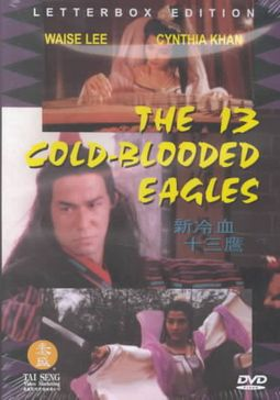 13 COLD-BLOODED EAGLES
