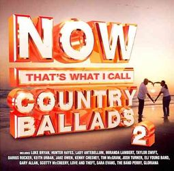 Now That's What I Call Country Ballads, Vol. 2