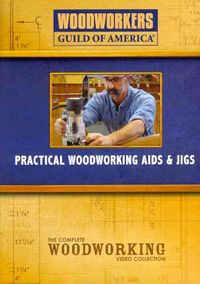 PRACTICAL WOODWORKING AIDS & JIGS