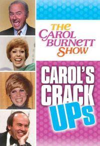 Carol Burnett Show: Carol's Crack-Ups