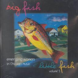 Big Fish Little Fish, Vol.1: Emerging Women in Chicago Music
