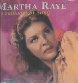Sweetheart of Song: It's Swingtime With Martha Raye