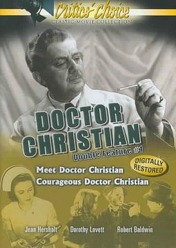 Dr. Christian Double Feature #1: Meet Dr. Christian/Courages Dr. Christian