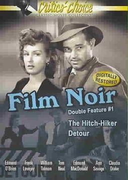 Film Noir Double Feature #1 - The Hitch-Hiker/Detour