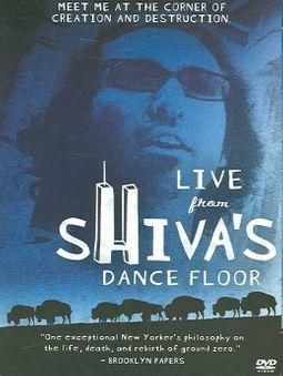 Live from Shiva's Dance Floor