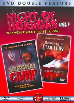 Night of Horrors Volume 1 - Sleepaway Camp/ The House by the Cemetery