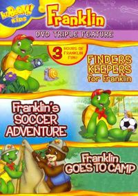 Franklin: Finders Keepers for Franklin/Franklin's Soccer Adventure/Franklin Goes to Camp
