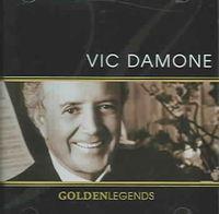 Golden Legends: Vic Damone [2006]