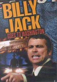 BILLY JACK GOES TO WASHINGTON
