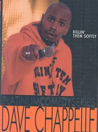 Platinum Comedy Series - Dave Chappelle: Killin' Them Softly