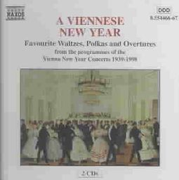 Viennese New Year: Favourite Waltzes, Polkas and Overtures