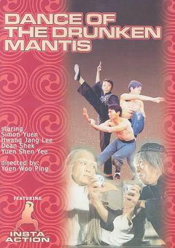 DANCE OF THE DRUNKEN MANTIS