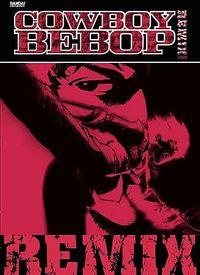Cowboy Bebop - Remix: Complete Collection