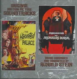 The Haunted Palace / The Premature Burial [Original Motion Picture Soundtracks]