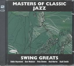 Masters of Classic Jazz: Swing Greats