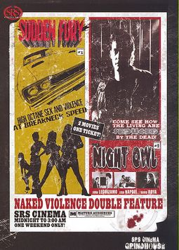 Grindhouse Double Feature: Naked Violence - Night Owl/Sudden Fury