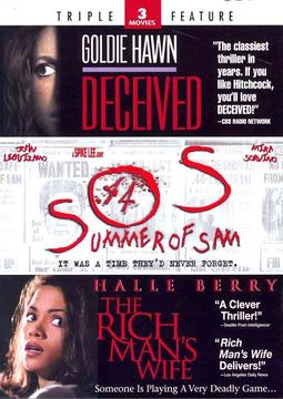 Deceived/Summer of Sam/The Rich Man's Wife