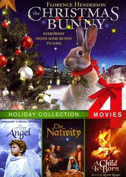 Christmas Bunny/The Littlest Angel/The Nativity/A Child Is Born