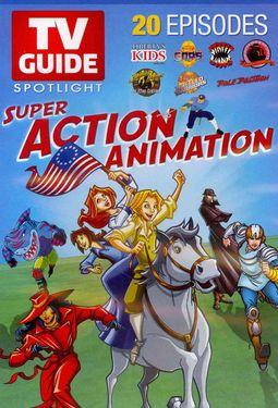 TV Guide Spotlight: Super Action Animation